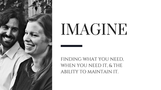 Imagine finding what you need, when you need it, & the ability to maintain it.