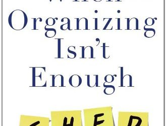 When Organizing Isn't Enough – SHED Your Stuff, Change Your Life